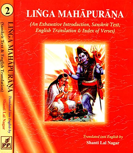 Linga Purana: (In Two Volumes) [Hardcover] Translated by Shanti Lal Nagar