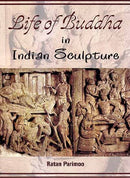 Life of Buddha in Indian Sculptures (Asta-Maha-Pratiharya) An Iconological Analysis Ratan Parimoo