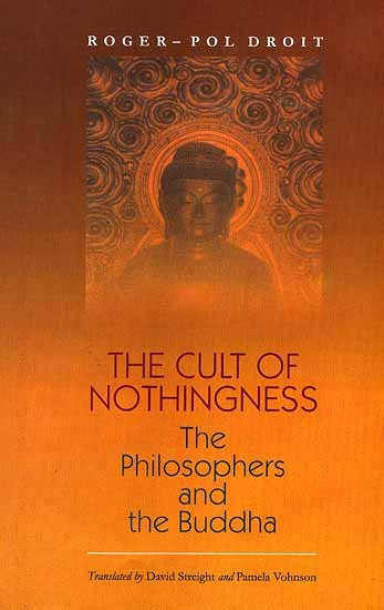 Cult of Nothingness - The Philosophers and the Buddha
