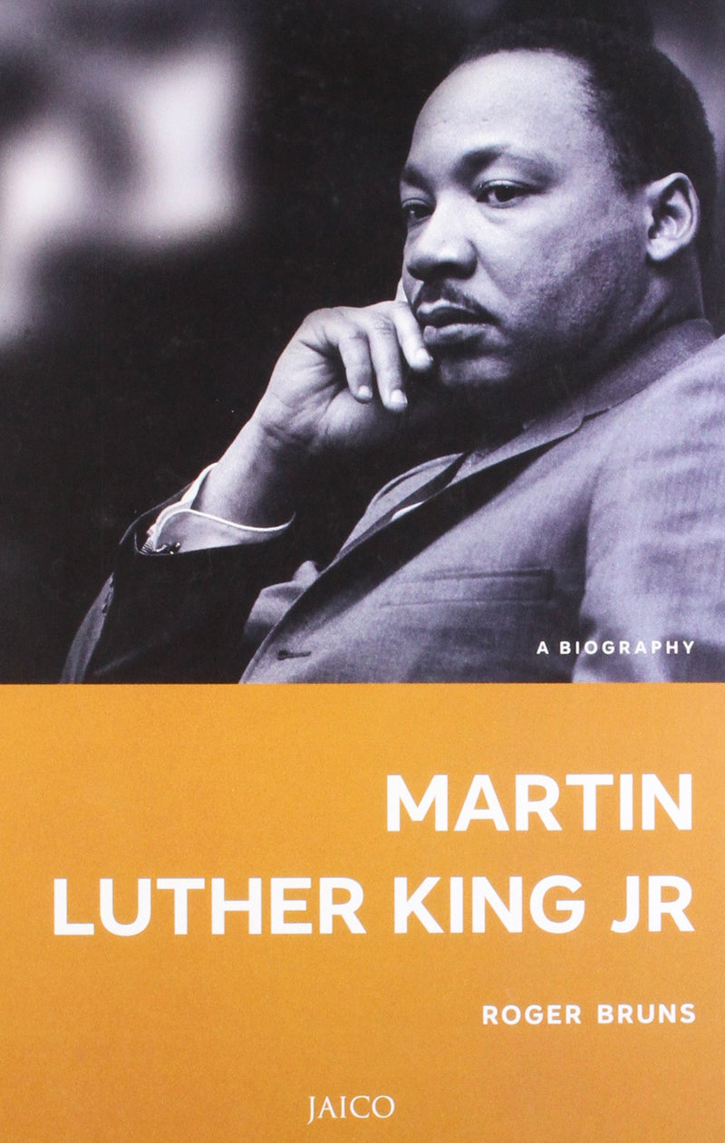 Martin Luther King, Jr.: A Biography
