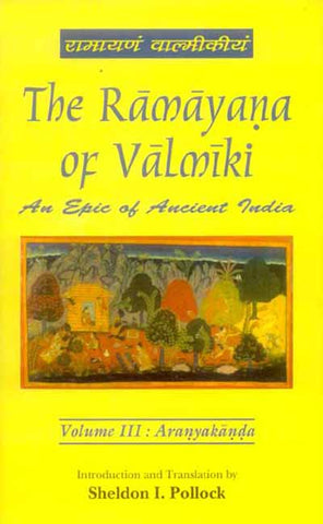 The Ramayana of Valmiki, Vol. 3: Aranyakanda