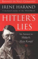 Hitler's Lies: An Answer To Hitler's Mein Kampf