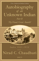 Autobiography of an Unknown Indian - Part II