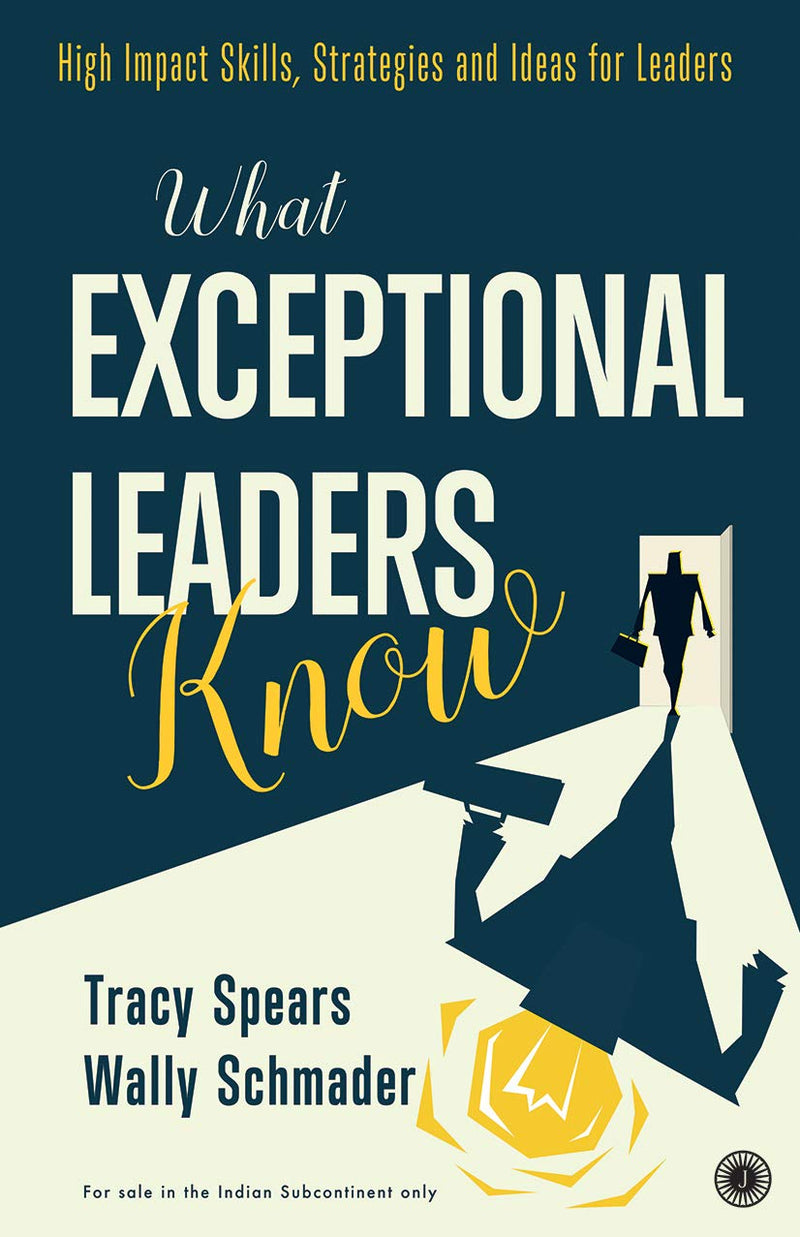 What Exceptional Leaders Know