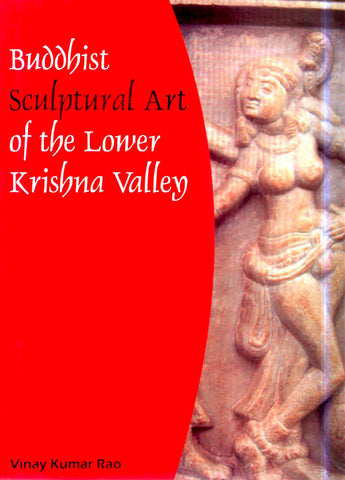 Buddhist Sculptural Art of Krishna Valley