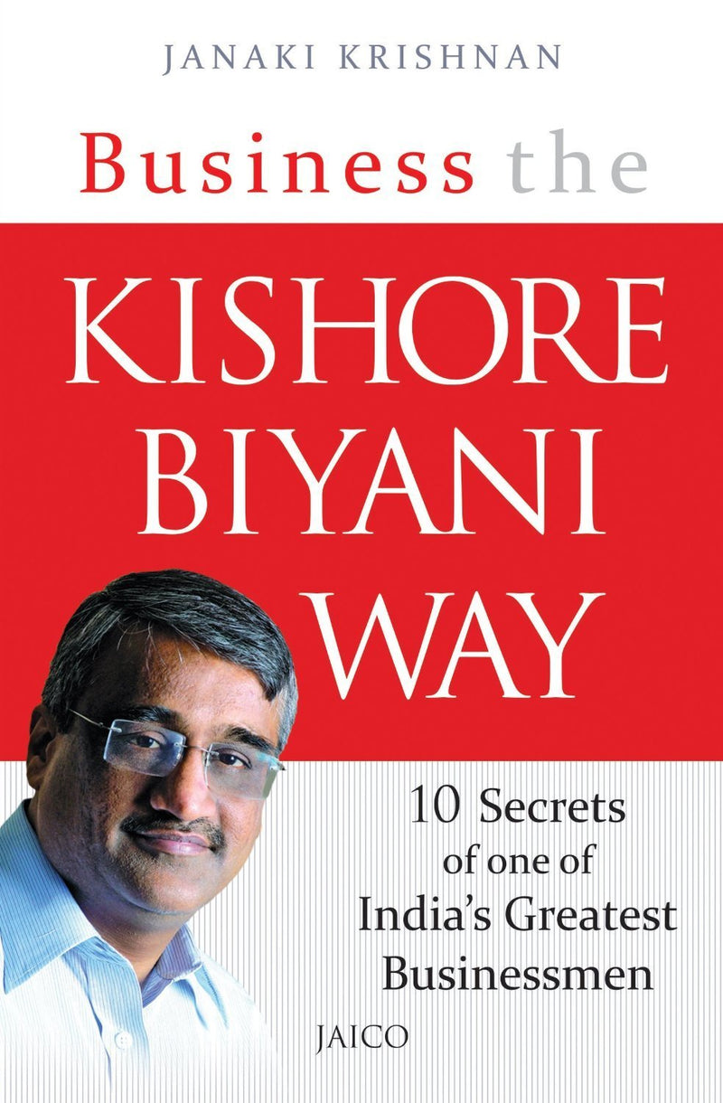 Business the Kishore Biyani Way