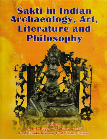 Sakti in Indian Archaeology, Art, Literature and philosphy