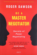 Be a Master Negotiator