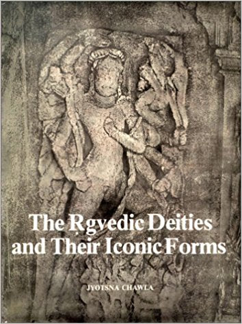 Rgvedic Deities and Their Iconic Forms