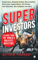 Superinvestors: Lessons from the World Greatest Investores