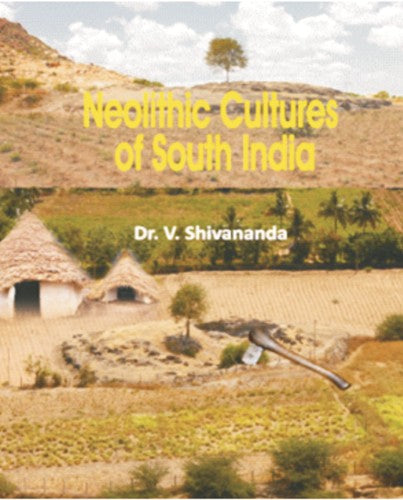 Neolithic Cultures of South India