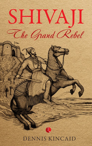 Shivaji: The Grand Rebel