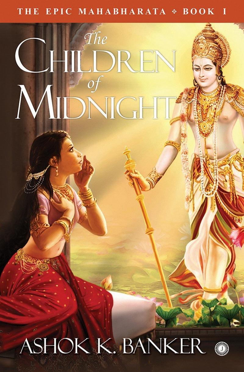 The Epic Mahabharata - Book 1 - The Children of Midnight