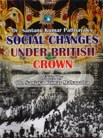 Social Changes Under British Crown