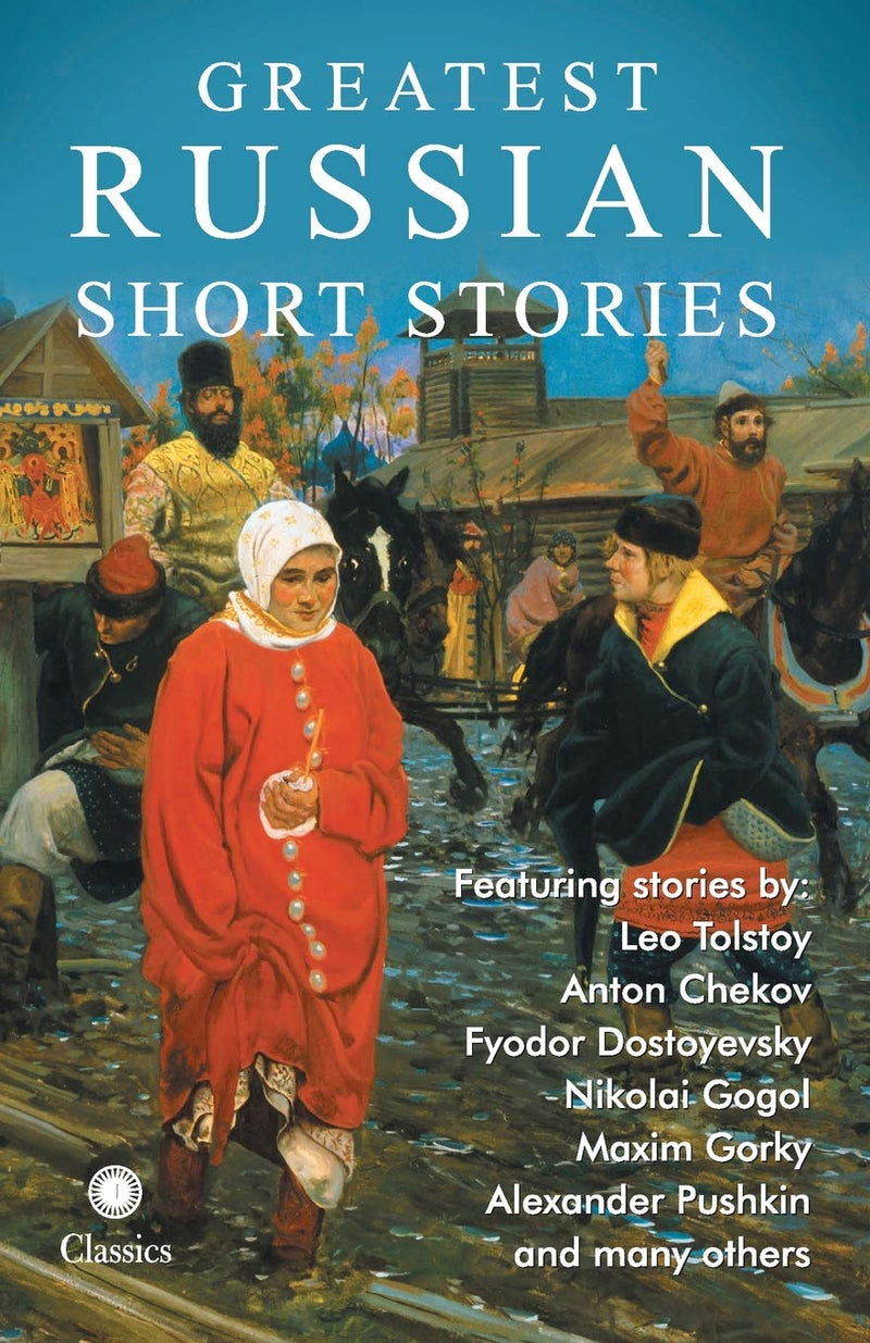 Greatest Russian Short Stories