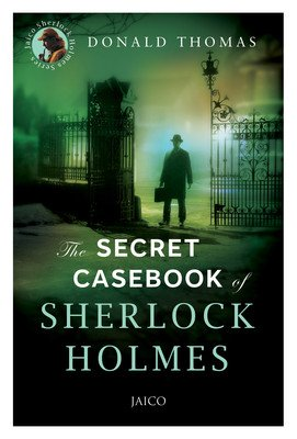 The Secret Casebook of Sherlock Holmes