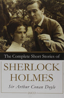 The Complete Short Stories of Sherlock Holmes
