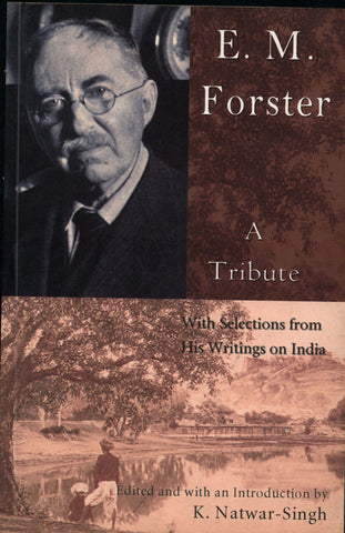 E.M.FORSTER A TRIBUTE