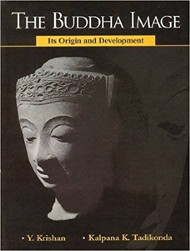The Buddha Image : Its Origin and Development