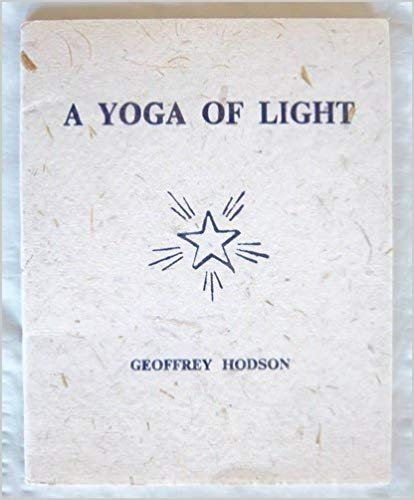 A Yoga of Light (Paperback) by Geoffrey Hodson
