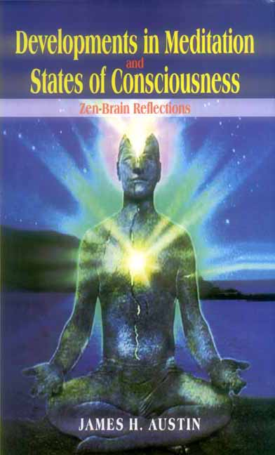 Development in Meditation and State of Consciousness: Zen Brain Reflections