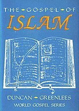 The Gospel of Islam by Duncan Greenlees (Paperback)