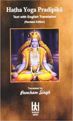 Hatha yoga pradipika : text with English translation