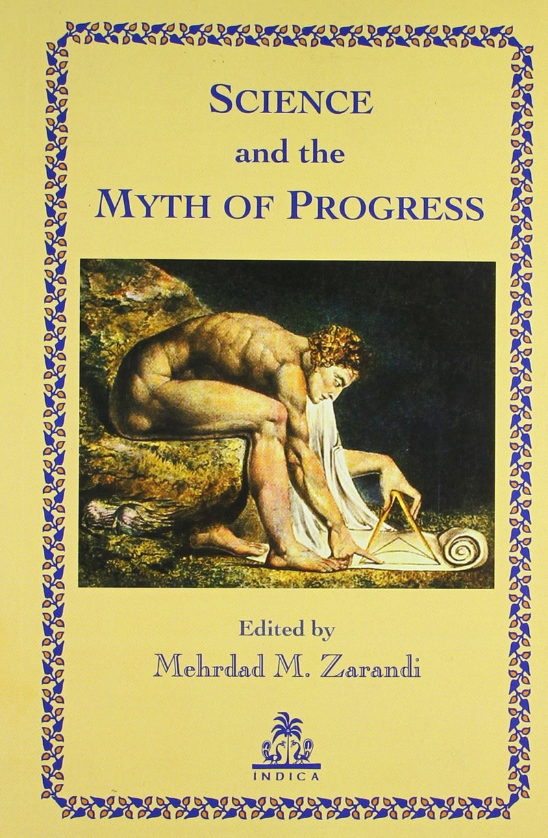Science and the Myth of Progress