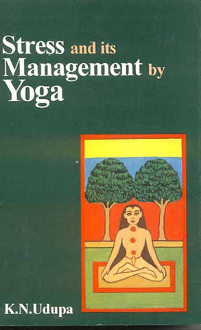 Stress and It's Management by Yoga
