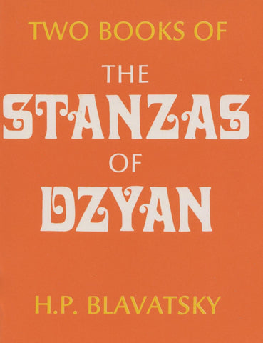Two Books of the Stanzas of Dyzan (Paperback) by Helena Petrovna Blavatsky