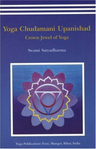 Yoga Chudamani Upanishad: Crown Jewel of Yoga