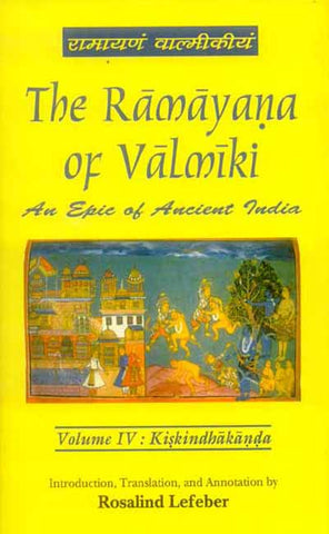The Ramayana of Valmiki, Vol.4: Kiskindhakanda
