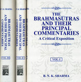 The Brahmasutras and Their Principal Commentaries A Critical Exposition (3 Volume Set)