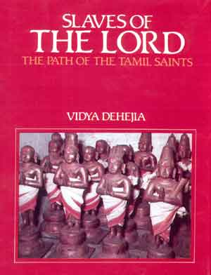 Slaves of the Lord: Path of the Tamil Saints
