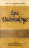 Epic Undertakings