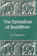 Splendour of Buddhism