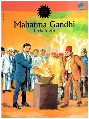 Mahatma Gandhi - The Early Days
