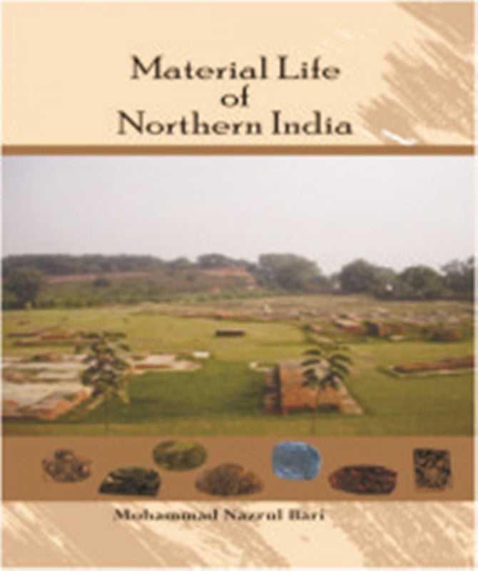 Material Life of Northern India