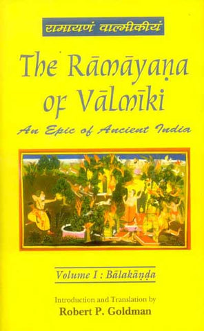 The Ramayana of Valmiki, Vol.1: Balakanda
