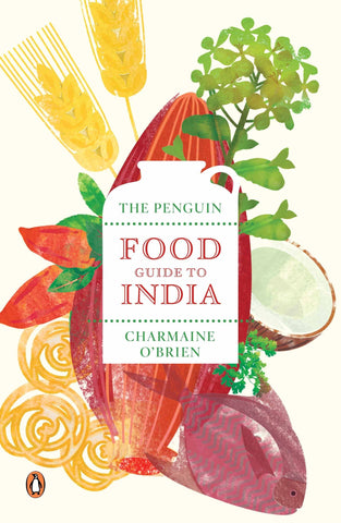 The Penguin Food Guide to India