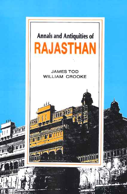 Annals and Antiquities of Rajasthan (3 Vols.)