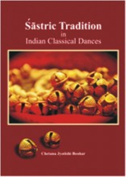 Sastric Tradition in Indian Classical Dances