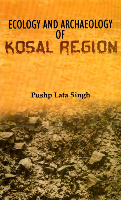 Ecology and Archaeology of Kosal Region