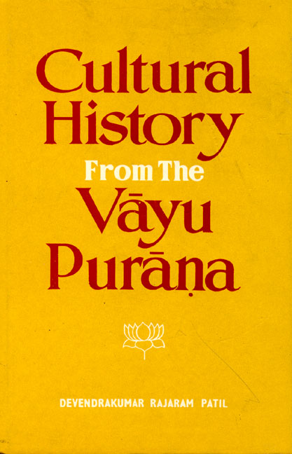 Cultural History from the Vayu Purana