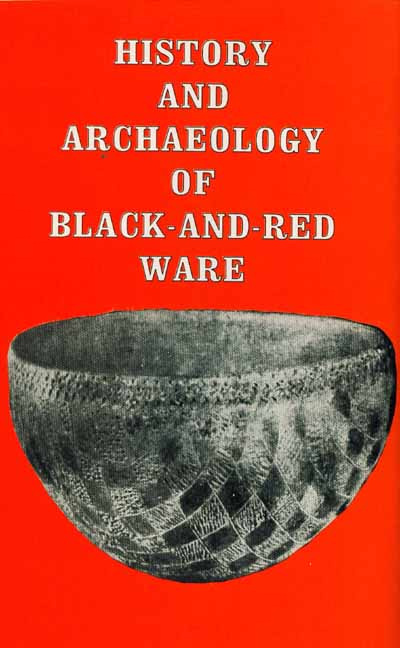 History and Archaeology of Black and Red Ware by H.N. Singh