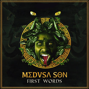 "Medusa Son Drops ""First Words"" EP off 2BYND Records"