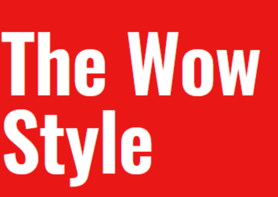 The wow style