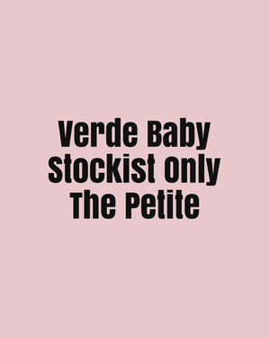 Verde Baby Stockist Listing Only - The Petite