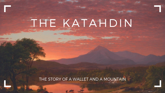 The Story of The Katahdin Wallet