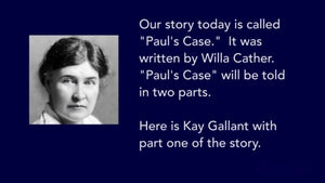 'Paul's Case,' by Willa Cather, Part One